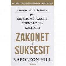 Zakonet e Suksesit ( Botuar nga: Minerva në 2019 ) Autori:  Napoleon Hill 10 euro+10 euro posta